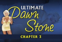 Ultimate Dawn Stone Chapter three